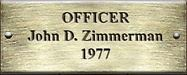 Officer John D. Zimmerman 1977