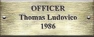 Officer Thomas Ludovico 1986