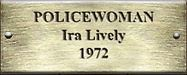 Policewoman Ira Lively 1972