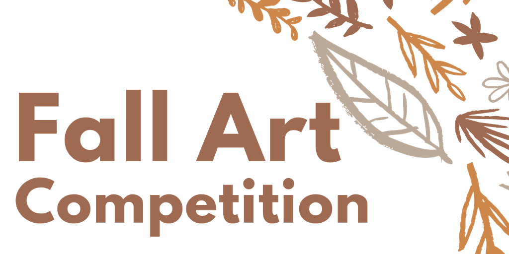&#34Fall Art Competition&#34