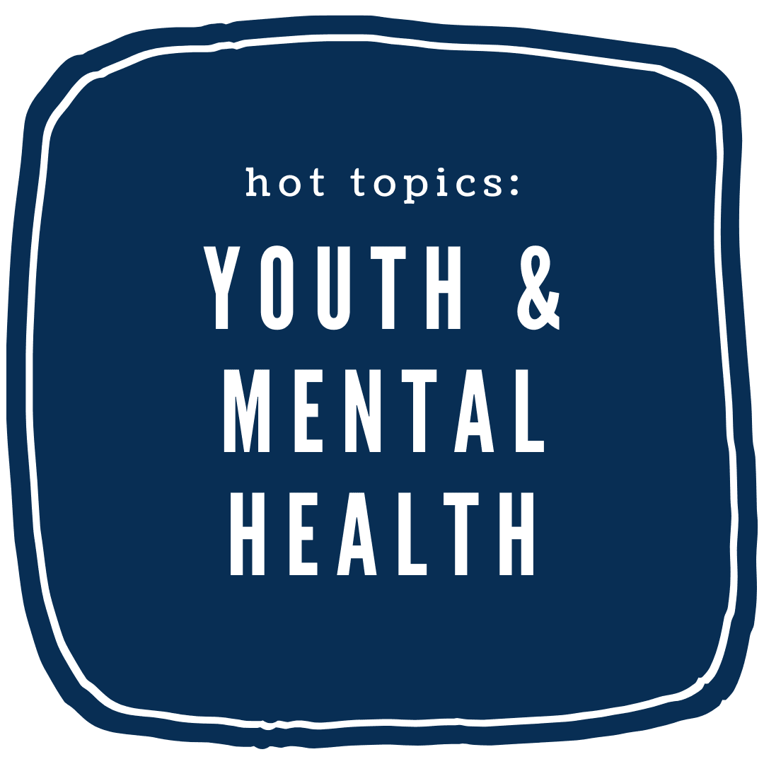 """Youth and Mental Health"""