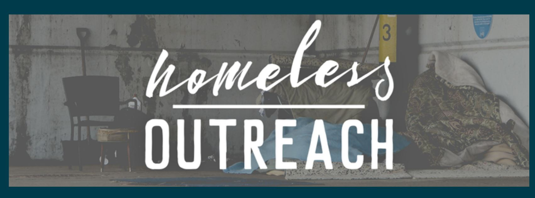 "Text reading ""Homeless Outreach"""